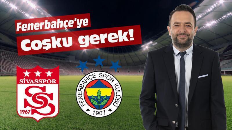 Fenerbahçe coşkulu oynamak zorunda!