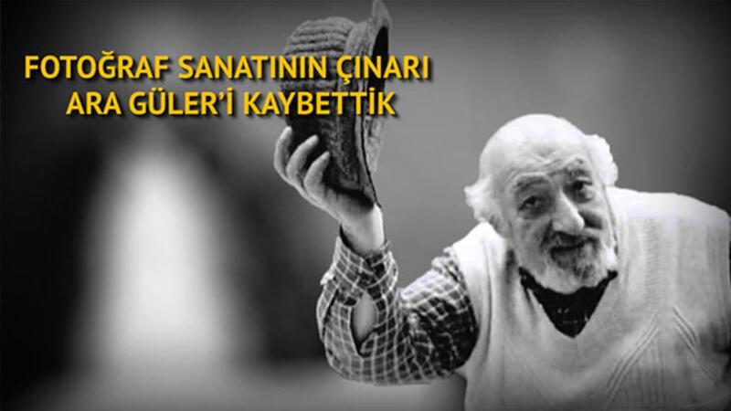 Fotoğraf sanatının çınarı Ara Güler'i kaybettik