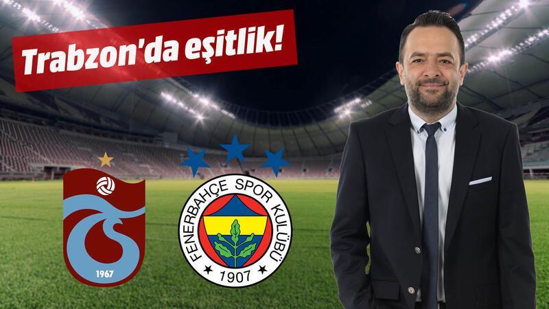 Trabzon'da herkesin eşit olduğu bir akşam...