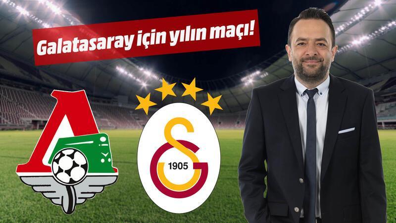 Galatasaray için yılın maçı!
