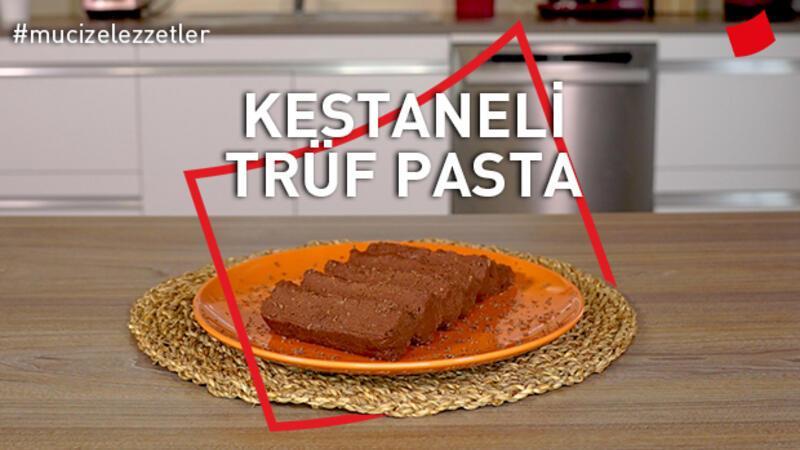 Kestaneli Trüf Pasta | Mucize Lezzetler