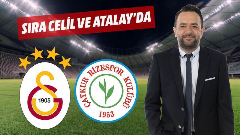 Galatasaray'da sıra Celil veya Atalay'a gelebilir