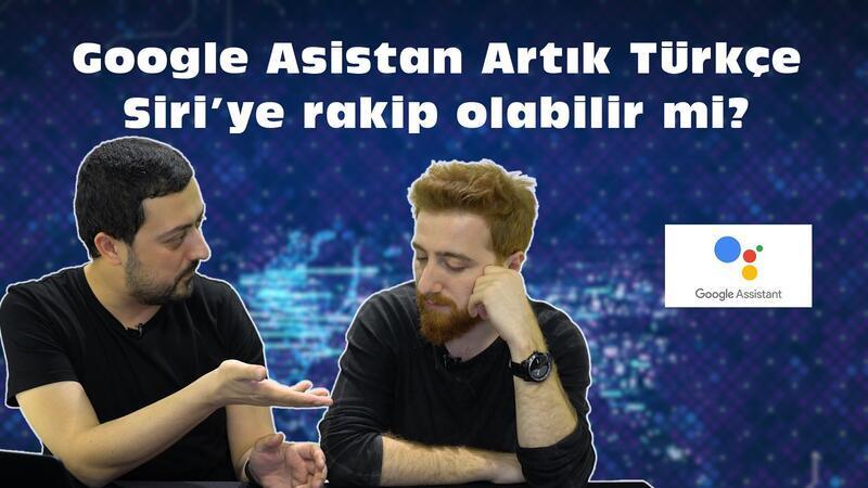 Google Asistan Resmen Türkiye'de!