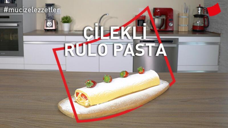 Çilekli Rulo Pasta | Mucize Lezzetler