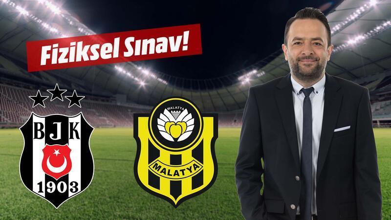 Beşiktaş için fiziksel sınav!