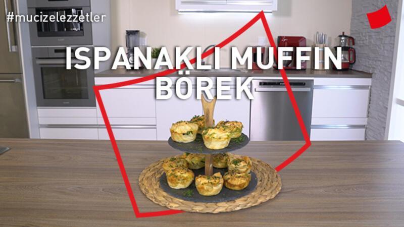 Ispanaklı Muffin Börek | Mucize Lezzetler