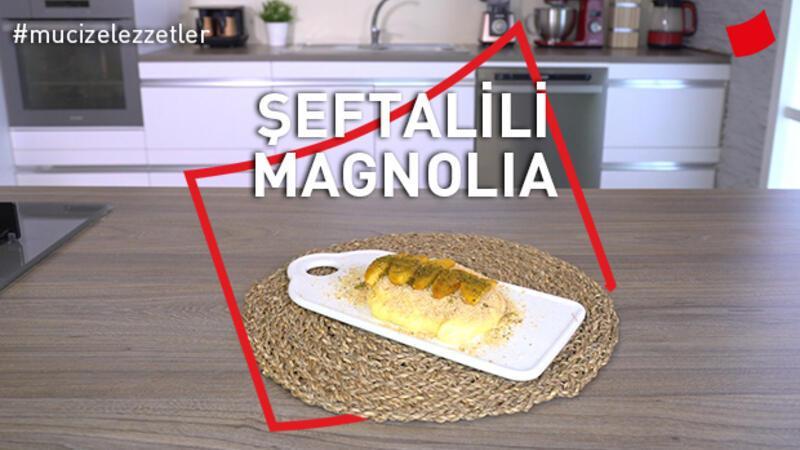 Şeftalili Magnolıa | Mucize Lezzetler