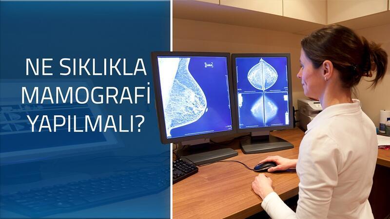 Ne sıklıkta mamografi yapılmalı?