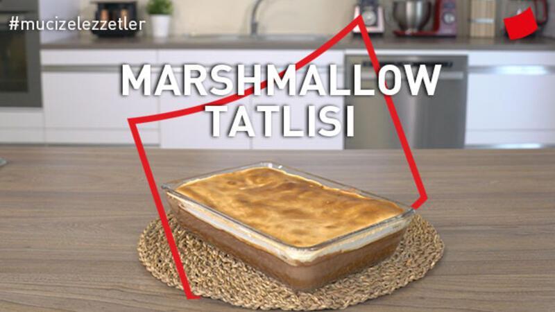 Marsmallow Tatlısı   Mucize Lezzetler