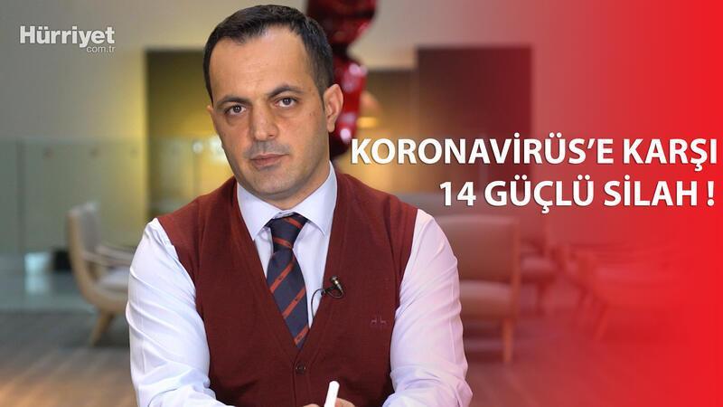 Koronavirüs'e karşı 14 güçlü silah!