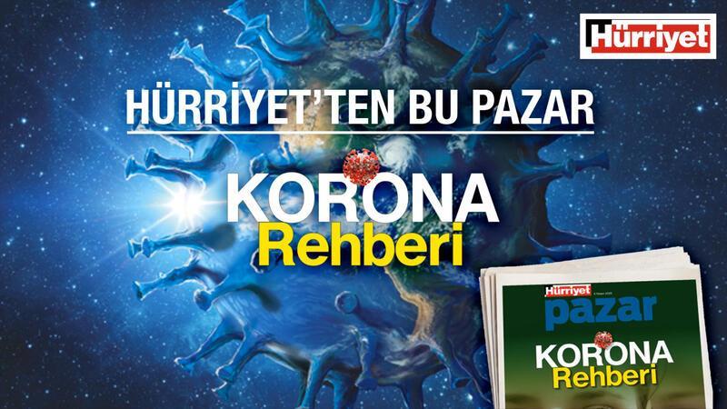 Hürriyet'ten şimdiye dek hazırlanmış en kapsamlı Korona Rehberi