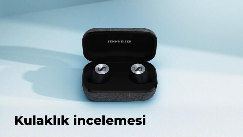 Sennheiser Momentum True Wireless 2 incelemesi