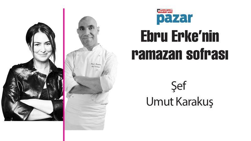 Umut Karakuş ,'Ebru Erke'nin ramazan sofrası'nda