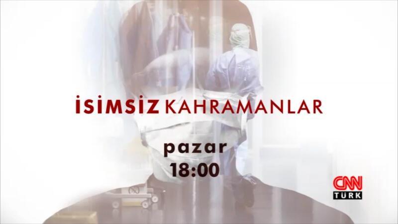 İsimsiz Kahramanlar CNN TÜRK'te