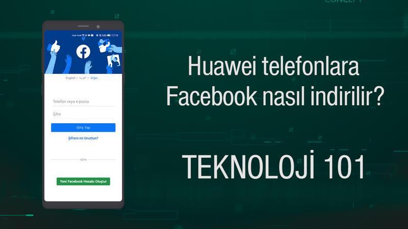 Huawei telefonlara Facebook nasıl indirilir?