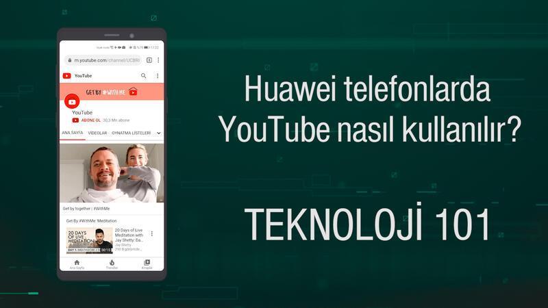 Huawei telefonlarda YouTube nasıl kullanılır?
