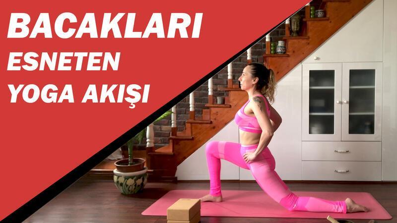 Evde bacak esneten yoga akışı
