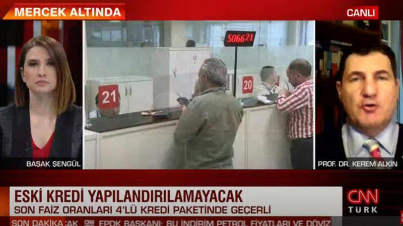 Kredi fırsatçılığına dikkat! Prof. Dr. Kerem Alkin CNN TÜRK'te açıkladı