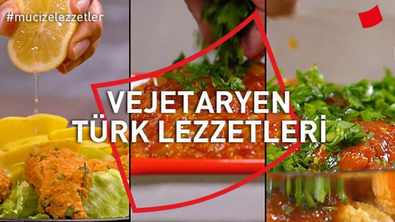 Vejetaryen Türk Lezzetleri