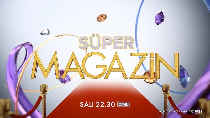 """Süper Magazin"""" salı akşamları Kanal D'de"""