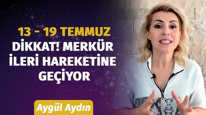 13 - 19 Temmuz Haftası Burçları Neler Bekliyor? Astrolog Aygül Aydın'dan Haftalık Burç Yorumları