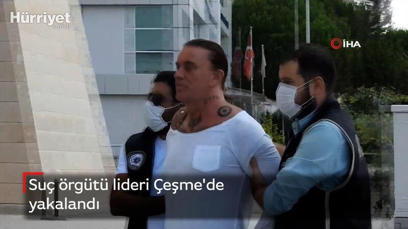 Suç örgütü lideri Çeşme'de yakalandı