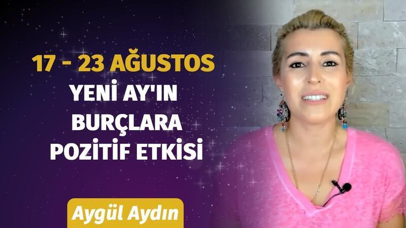 17 - 23 Ağustos Haftası Burçları Neler Bekliyor? | Astrolog Aygül Aydın'dan Haftalık Burç Yorumları