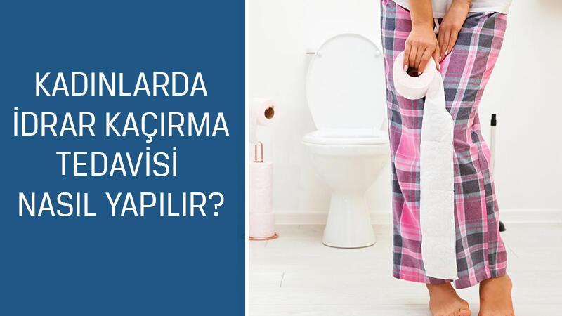 Üroloji Uzmanı Doç. Dr. Mustafa Kıraç cevaplıyor; Kadınlarda idrar kaçırma tedavisi nasıl yapılır?