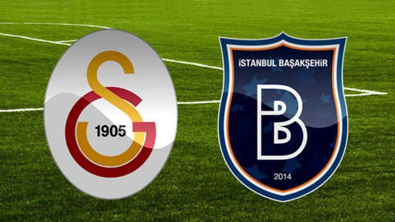 Başakşehir - Galatasaray maçı canlı anlatım izle