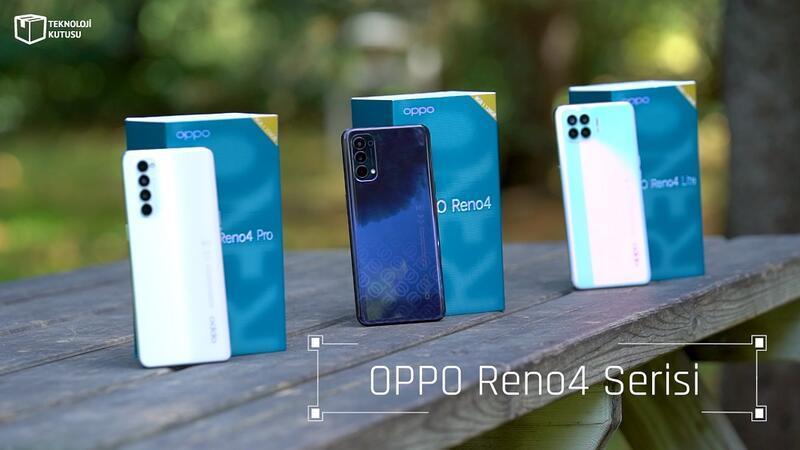 Oppo Reno4 serisi kutudan çıkıyor
