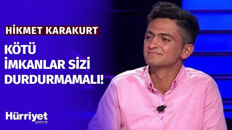 Kim Milyoner Olmak İster yarışmacısı Hikmet Karakurt: