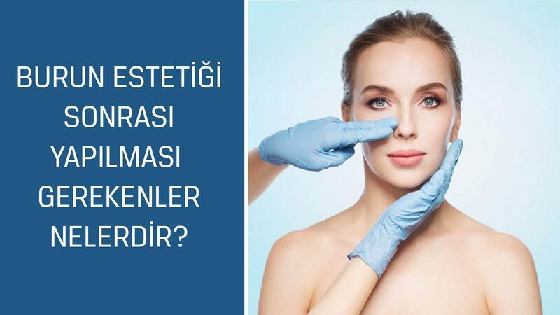 Estetik, Plastik ve Rekonstrüktif Cerrahi Uzmanı Op. Dr. Güncel Öztürk cevaplıyor; Burun estetiği sonrası yapılması gerekenler nelerdir?