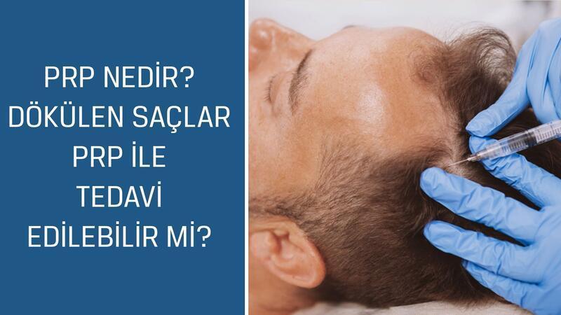 Estetik, Plastik ve Rekonstrüktif Cerrahi Uzmanı Op. Dr. Güncel Öztürk cevaplıyor; PRP nedir? Dökülen saçlar PRP ile tedavi edilebilir mi?