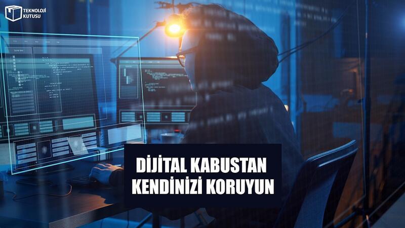 Dijital kabustan kendinizi koruyun