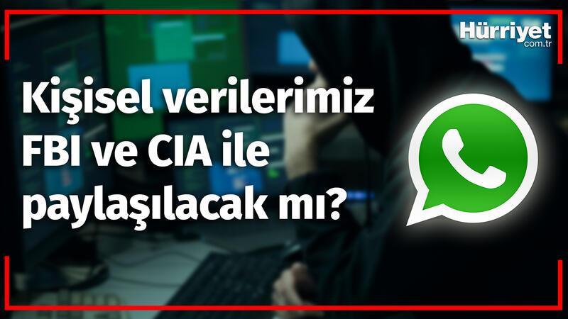 WhatsApp Bilgilerimizi FBI ve CIA'e Verebilecek mi?