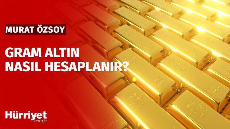 Gram altın nasıl hesaplanır?