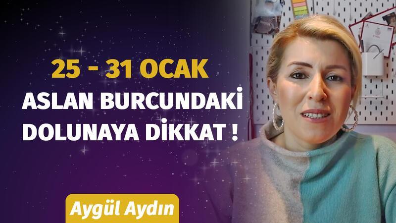 25 - 31 Ocak Haftasında Burçları Neler Bekliyor? Astrolog Aygül Aydın Anlatıyor...