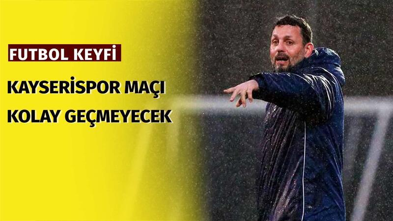 """Tolga Kuru: """"Kayserispor maçı Fenerbahçe için çok kolay geçmeyecek"""""""