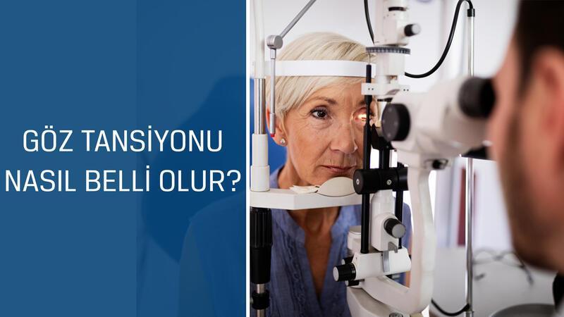 Göz Hastalıkları Uzmanı Doç. Dr. Muhsin Eraslan cevaplıyor; Göz tansiyonu nasıl belli olur?