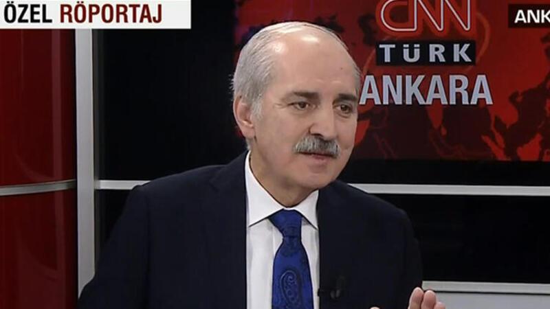 AK Parti Genel Başkanvekili Numan Kurtulmuş'tan CNN Türk'te önemli açıklamalar