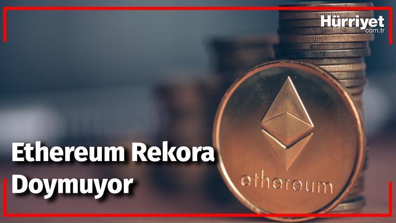Ethereum Rekora Doymuyor