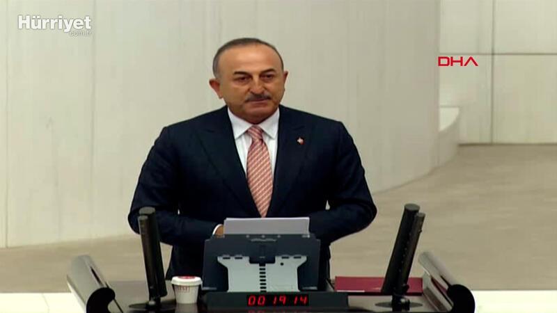 Dışişleri Bakanı Mevlüt Çavuşoğlu, mecliste açıklamalarda bulundu