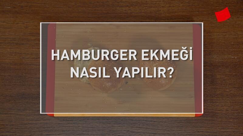 Hamburger Ekmeği Nasıl Yapılır?   Mucize Lezzetler