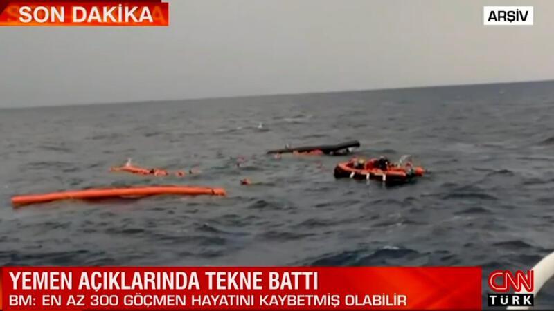 Yemen açıklarında tekne battı! En az 300 ölü olduğu tahmin ediliyor