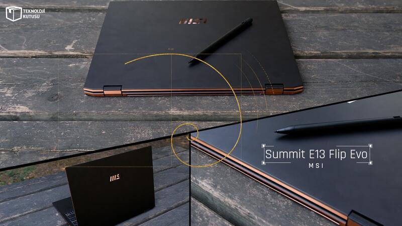 MSI Summit E13 Flip Evo incelemesi