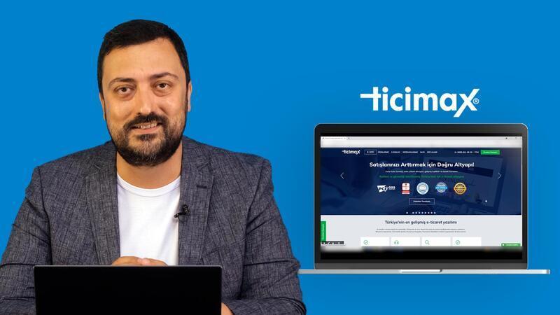 Türkiye'nin en gelişmiş e-ticaret yazılımı Ticimax'ın sunduğu avantajlar