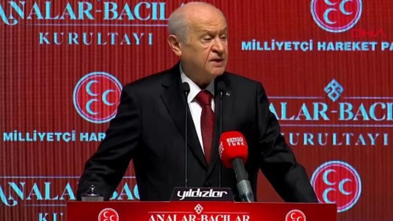 """MHP Genel Başkanı Devlet Bahçeli, Analar Bacılar Kurultayı""""nda konuştu"""