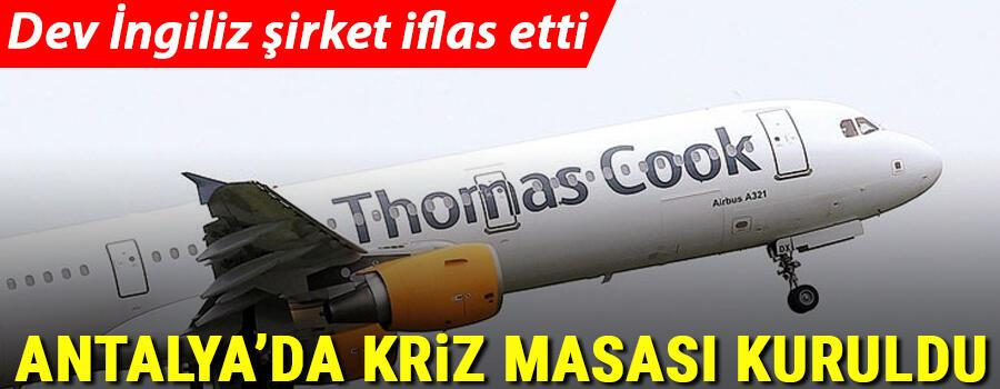 Antalyada Thomas Cook için kriz masası oluşturuldu