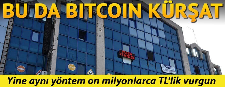 Bu da Bitcoin Kürşat...Yine aynı yöntem on milyonlarca TLlik vurgun
