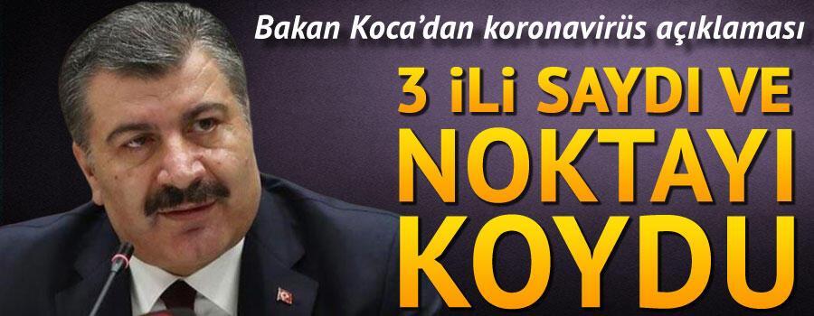Sağlık Bakanı Fahrettin Kocadan son dakika koronavirüsü açıklaması